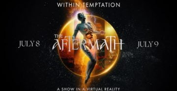 WITHIN TEMPTATION «The Aftermath - A Show In A Virtual Reality»